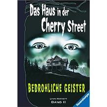 Bedrohliche Geister (Das Haus in der Cherry Street)