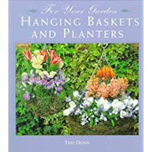 For Your Garden: Hanging Basket and Planters