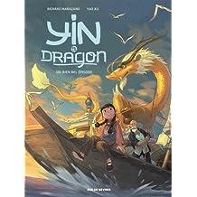 Yin et le dragon (1) : Créatures célestes