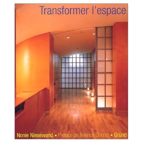 Transformer l'espace