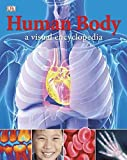 [Human Body: A Visual Encyclopedia] (By: DK Publishing) [published: June, 2012]