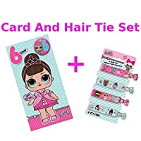 LOL Surprise Hair Ties and Age 6 Birthday Card Pack