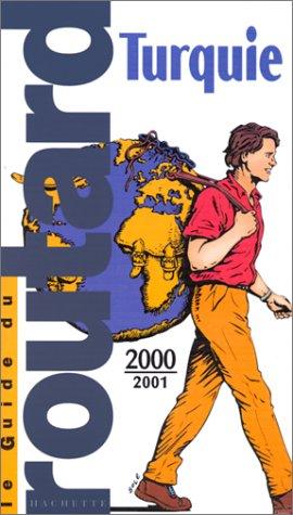 Guide du Routard. Turquie - 2000/01
