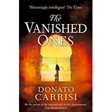 The Vanished Ones by Donato Carrisi (2015-01-08)