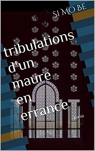 Tribulations d'un Maure en errance: Poésie