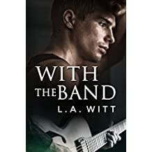 With the Band (English Edition)