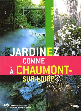 Jardinez comme  Chaumont-sur-Loire