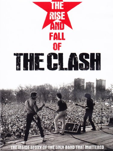 The Clash - The rise and fall of the Cash