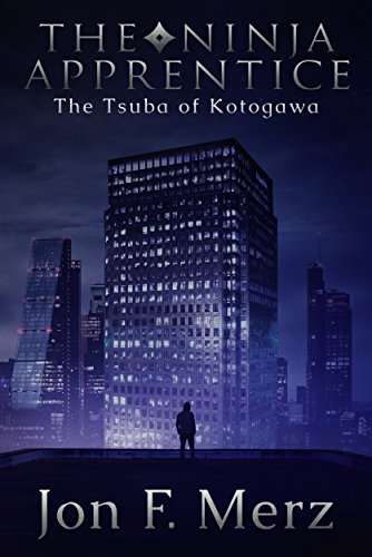 The Ninja Apprentice: The Tsuba of Kotogawa: Book 2 in The ...