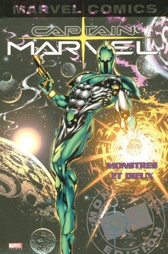 Captain Marvel, Tome 1 : Monstres et dieux