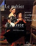 Le-métier-d'artiste-:-peintres-et-sculpteurs-depuis-le-Moyen-âge