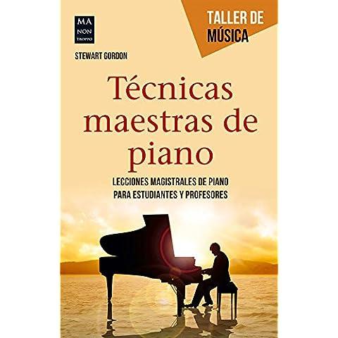 Tecnicas Maestras de Piano (Taller De Música)