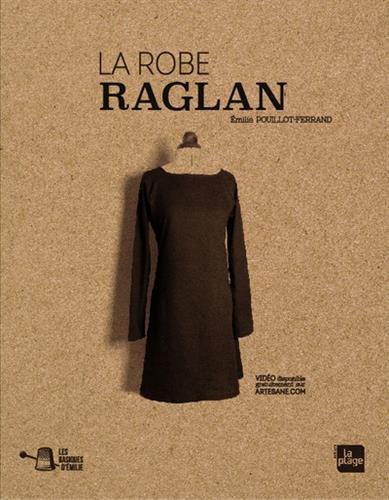 Les basiques d'Emilie : La robe raglan par Emilie Pouillot-ferrand