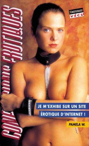 Les confessions érotiques n°220 : je m'exhibe sur un site erotique...