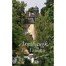 Arnshaugk: Ein Lesebuch