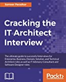 #9: Cracking the it Architect Interview