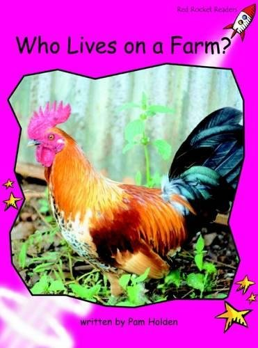 Red Rocket Readers: Emergent Non-Fiction Set B: Who Lives on a Farm?