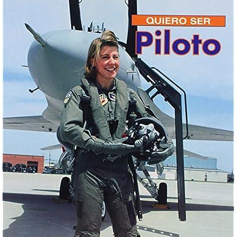 Quiero ser Piloto (Spanish Edition) by Dan Liebman (2003-04-03)