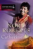 Die Frauen der Calhouns :  1 - Catherine - Nora Roberts