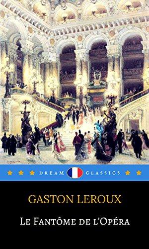 Le Fantôme de l'Opéra (Dream Classics)