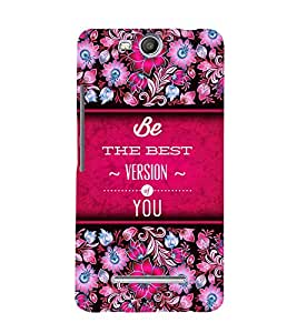 Best Version Of You 3D Hard Polycarbonate Designer Back Case Cover for Micromax Canvas Juice 3 Q392