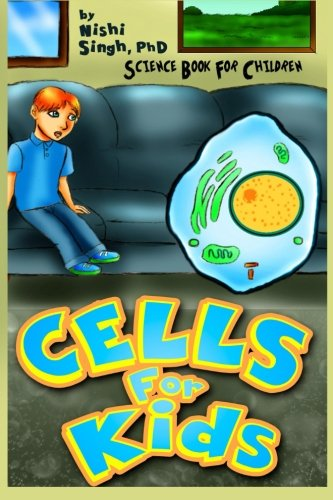 Cells For Kids (Science Book For Children) por Nishi Singh