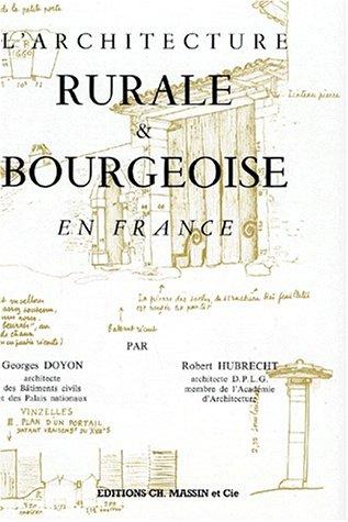 Architecture rurale et bourgeoise en France