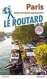 Guide du Routard Paris 2020: et des anecdotes surprenantes ! par Guide du Routard