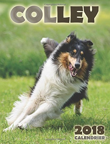 Colley 2018 calendrier (Edition France) por Over the Wall Dogs