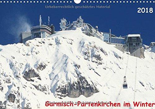 Preisvergleich Produktbild Garmisch-Partenkirchen im Winter (Wandkalender 2018 DIN A3 quer): Wunderschöne Winterlandschaften in Garmisch-Partenkirchen. (Monatskalender, 14 Seiten ) (CALVENDO Natur)