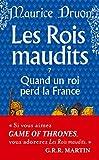 Les Rois maudits, tome 7 - Quand un roi perd la France