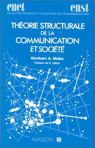 Théorie structurale de la communication et société