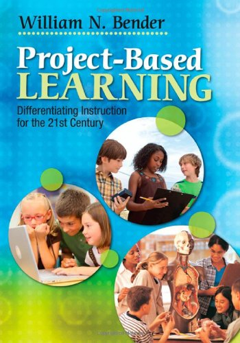 Project-Based Learning: Differentiating Instruction for the 21st Century