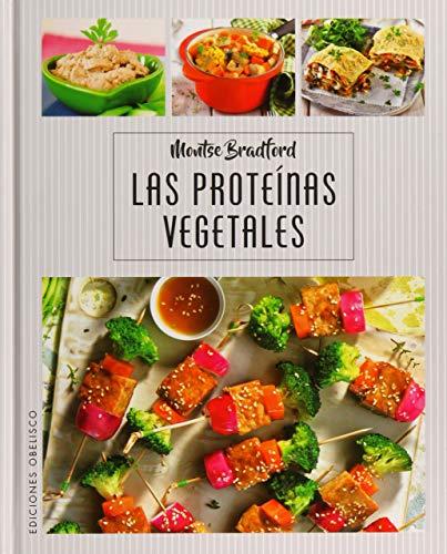 Las Proteínas Vegetales (SALUD Y VIDA NATURAL)