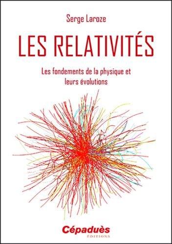 Les relativités par Laroze Serge