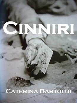 CINNIRI, L'INTEGRALE - LA MAFIA VUE DE L'INTERIEUR par [Bartoldi, Caterina]