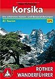 Korsika: Die schönsten Küsten- und Bergwanderungen. 85 Touren. Mit GPS-Tracks - Klaus Wolfsperger