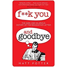 F**k You And Goodbye by Matt Potter (2014-11-06)