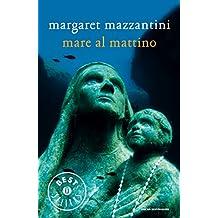 Mare al mattino (Italian Edition)