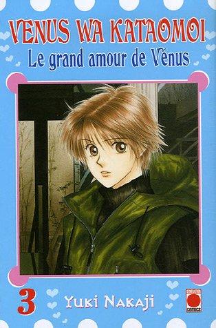 Le grand amour de Vénus, Tome 3 :