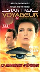Start Trek Voyageur, tome 6 : Le Mangeur d'étoiles