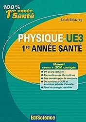 Physique-UE3, 1re année Santé : Manuel, cours + QCM corrigés (2 - Cours) (French Edition)