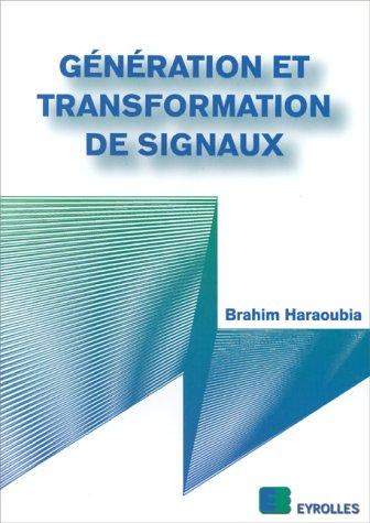 Génération et transformation de signaux