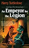 (AN EMPEROR FOR THE LEGION ) By Turtledove, Harry (Author) mass_market Published on (04, 1987)