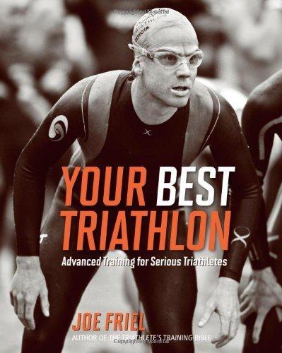 Your Best Triathlon by Friel, Joe (2010) Paperback