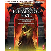 The Temple of Elemental Evil(tm): A Classic Greyhawk Adventure Official: A Classic Greyhawk Adventure - Official Strategy Guide