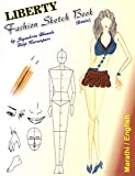 #9: Liberty Fashion Sketch Book ( English & Marathi in single Book )