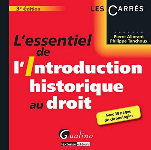 L'Essentiel de l'Introduction historique au droit, 3ème édition