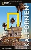 NATIONAL GEOGRAPHIC Reiseführer Kalifornien: Das ultimative Reisehandbuch mit über 500 Adressen und praktischer Faltkarte zum Herausnehmen für alle Traveler. (NG_Traveller)
