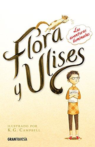 Flora y Ulises: Las aventuras iluminadas par Kate DiCamillo